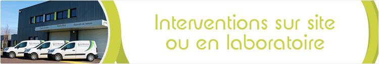 Intervention sur site ou en laboratoire